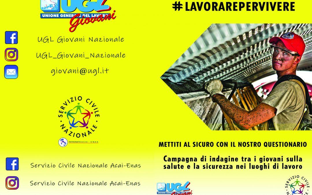 CAMPAGNA UGL #LAVORAREPERVIVERE RIVOLTA AI GIOVANI